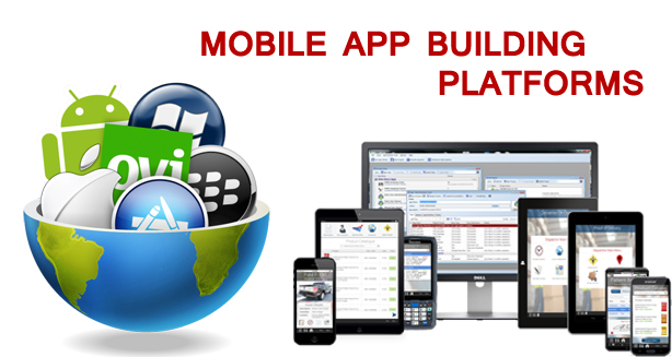 MOBILE APP BUILDING PLATFORMS – A ROUND-UP
