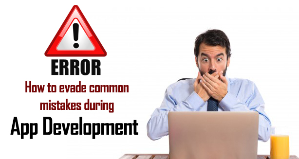 COMMON MISTAKES MOBILE APP DEVELOPERS DO AND HOW TO AVOID THEM
