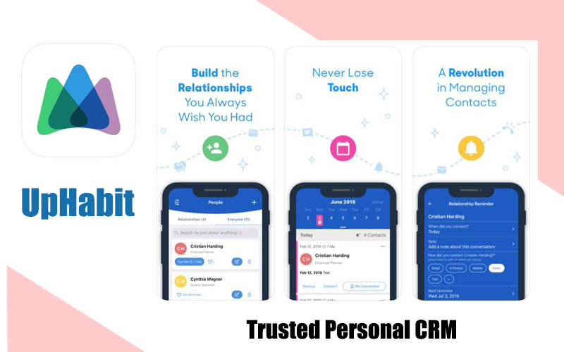 UpHabit – The Best CRM For Your Business or Personal Relationship