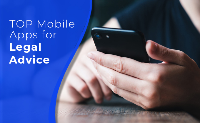 Top Mobile Apps for Legal Advice